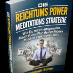 """""""Die Reichtums Power Meditations-Strategie"""""""